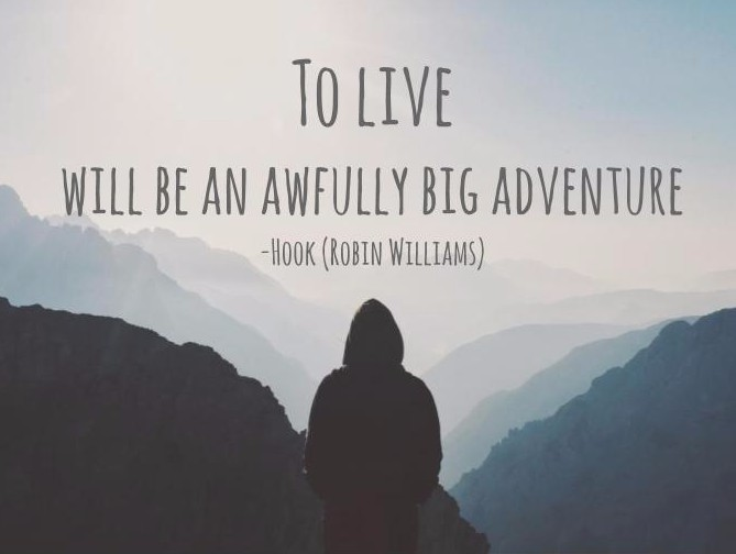 to-live-will-be-an-awfully-big-adventure